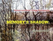 MEMORY'S SHADOW: Pinhole & Photo Collage Photography