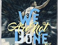 Stephen Curry Warriors - We are Not Done