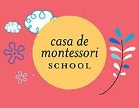 Casa de Montessori School
