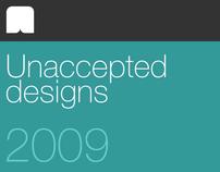 // Unaccepted designs - 2009