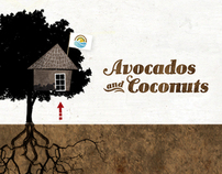 Avocados and Coconuts