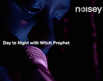 Noisey - Witch Prophet