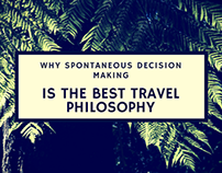 Spontaneous Travel is the Best Philosophy
