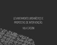Urban Survey / Intervention: Vila Casoni (2015)