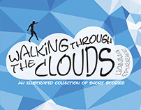Walking Through the Clouds Illustrated Short Story Book
