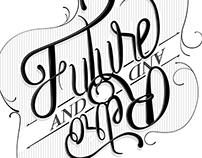 Lettering - Retro / Future / Future / Retro