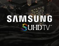 Samsung SUHDTV™ Campaign (GP)