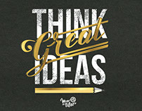 Think great ideas