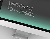 Wireframe to Ui Design