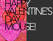 Happy Valentine's Day, Mouse! Social Media and Video