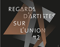 Regards d'Artistes sur l'Union #2 / Tourcoing