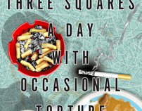 Book Cover: Three Squares A Day With Occasional Torture