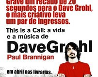 Campanha: Dave Grohl - This is  Call / Lollapallooza
