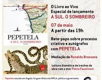Convites e Cartaz - A SUL. O SOMBREIRO - Pepetela