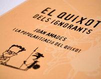 Exhibition & book / El Quixot dels ignorants