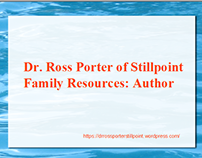 Dr. Ross Porter of Stillpoint Family Resources: Author