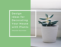Design Ideas for Decorating Your House with Plants