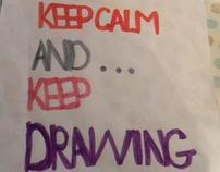 just keep calm .....
