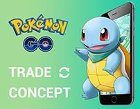 Pokemon GO Trade - Concept