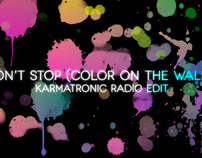 Don't Stop (Color On The Walls) (Lyric Video)