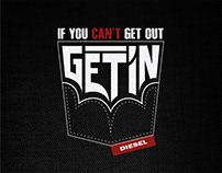 #Ifyoucan'tgetoutGetin