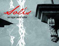 Solís, un lugar para soñar