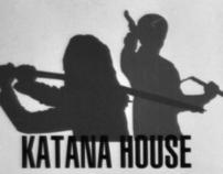 Katana house