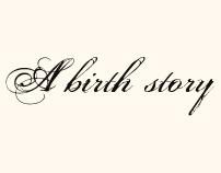 A birth story