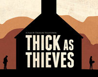Thick As Thieves Campaign