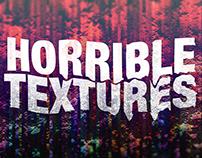 Horrible Textures
