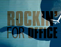 ROCKIN' FOR OFFICE