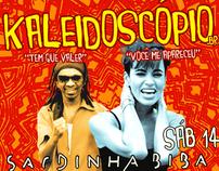 Kaleidoscópio @ Sardinha Biba
