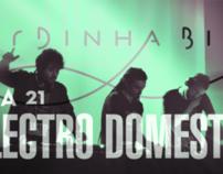 Electro Domestic @ Sardinha Biba