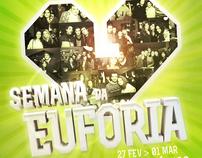 Semana da Euforia 2012 @ B.A. & C.U.