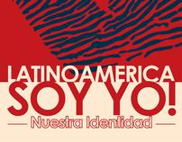 LATINOAMERICA SOY YO!! (Nuestra Identidad)