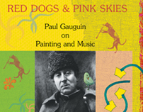Red Dogs & Pink Skies: Gauguin on Painting & Music