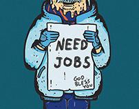 NEED JOBS