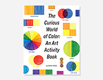The Curious World of Color: An Art Activity Book