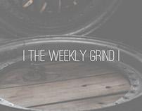 | The Weekly Grind |