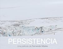 PERSISTENCE the movie by Fernando Mieles