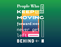 People who keep moving forward never get left behind