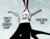 Promo Posters: Sweatshop Summer Camp/Analogue Spa