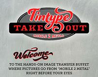 Tintype Take Out™ - Mobile 2 Metal™ Logo and Branding
