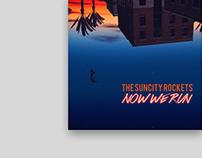The Suncity Rockets - Now We Run / 2016