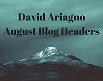 David Ariagno August Blog Headers
