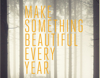 Make Something Beautiful Every Year - 2010