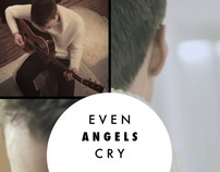 Tobias Foerster - Even Angels Cry Official Music Video