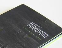 Andrei Tarkovski  /  Esculpir en el tiempo