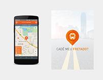 Cadê Meu Fretado? Mobile App