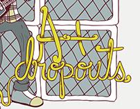 A+ Dropouts